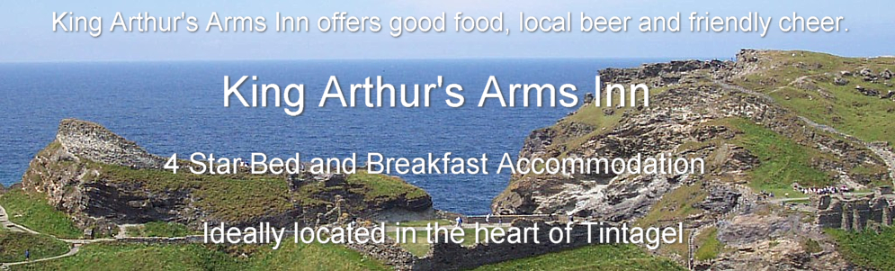 Tintagel bed and breakfast accommodation at King Arthurs